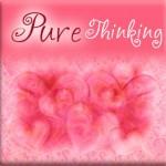 """Pure Thinking"